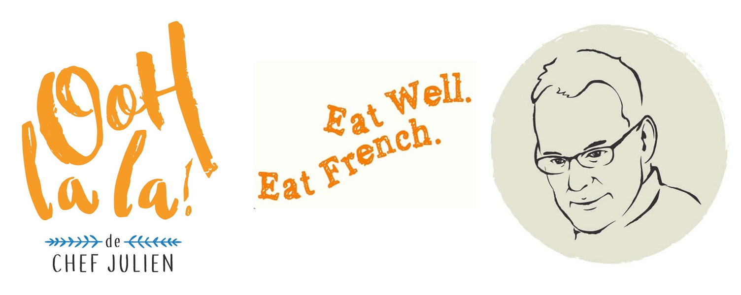 The French Grocer - Ooh la la! - Cuisine Services - Chef Julien - Eat Well Eat French